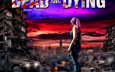 The Dead & Dying